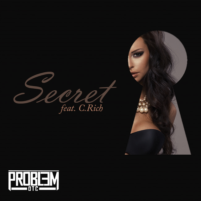 Problem OTC Secret ft. C. Rich
